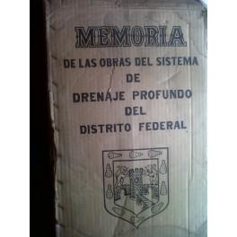 MEMORIAS de las obras del drenaje profundo en el D.F